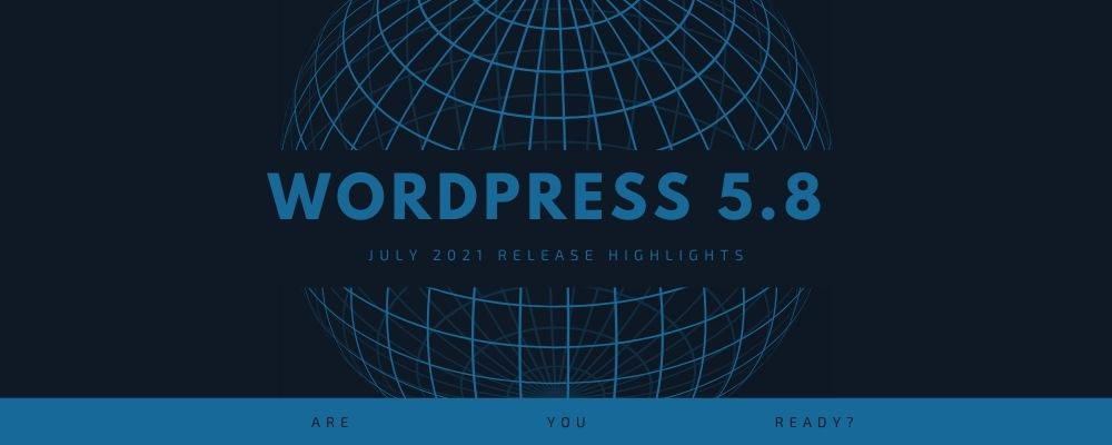 Blog featured image - wordpress 5.8 release